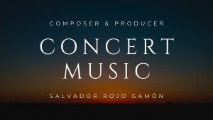 Music created for Concert